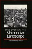 Discovering the Vernacular Landscape, Jackson, John Brinckerhoff, 0300035810