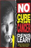 No Cure for Cancer, Denis Leary, 0385425813