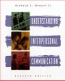 Understanding Interpersonal Communication, Weaver, Richard L., II, 067399581X