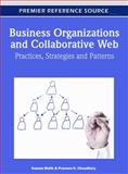 Business Organizations and Collaborative Web : Practices, Strategies and Patterns, Kamna Malik, 1609605810
