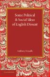Some Political and Social Ideas of English Dissent 1763-1800, Lincoln, Anthony, 1107425816