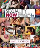 Sexuality Now : Embracing Diversity, Carroll, Janell L., 1111835810