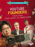 YouTube Founders Steve Chen, Chad Hurley, and Jawed Karim, Patricia Wooster, 1467725811