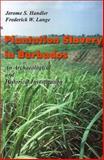 Plantation Slavery in Barbados, Jerome S. Handler and Fredrick W. Lange, 1583485813