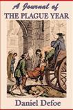 A Journal of the Plague Year, Daniel Defoe, 1617205818