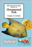 Ornamental Fish, Lewbart, Gregory A., 1874545812