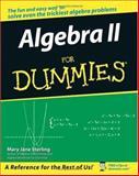 Algebra II for Dummies, Mary Jane Sterling, 0471775819