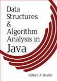 Data Structures and Algorithm Analysis in Java, Shaffer, Clifford A., 0486485811