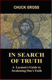 In Search of Truth, Chuck Gross, 0983915814