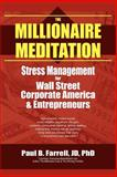 The Millionaire Meditation, Paul B. Farrell, 1420875817