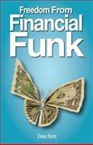 Freedom from Financial Funk, Dean Stein, 1483935817