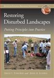 Restoring Disturbed Landscapes : Putting Principles into Practice, Ludwig, John A. and Tongway, David J., 1597265810