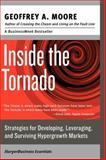 Inside the Tornado, Geoffrey A. Moore, 0060745819