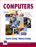 Computers Brief, Long, Nancy and Long, Larry, 0131405810