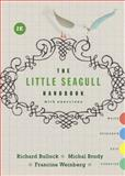 The Little Seagull Handbook with Exercises, Bullock, Richard and Brody, Michal, 0393935817
