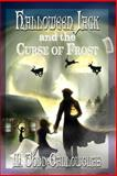 Halloween Jack and the Curse of Frost, M. Gallowglas, 0615785816