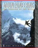 Mountaineering : Freedom of the Hills, Graydon, Don, 0898865816
