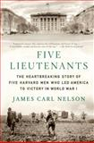 Five Lieutenants, James Carl Nelson, 1250035813