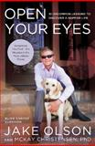 Open Your Eyes, Jake Olson and McKay Christensen, 1400205816