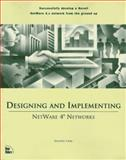 Designing and Implementing Netware 4 Networks, Cady, Dorothy, 156205581X