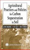 Agriculture Practices and Policies for Carbon Sequestration in Soil, , 1566705819