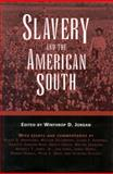 Slavery and the American South, Gordon-Reed, Annette, 157806581X
