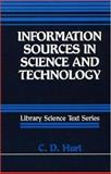 Information Sources in Science and Technology, Hurt, C. D., 0872875814