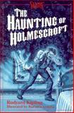 The Haunting of Holmescroft, Rudyard Kipling, 0929605810