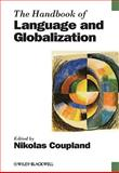 The Handbook of Language and Globalization 9781405175814