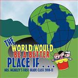 The World Would Be A Better Place If..., McAuley's, 1456735810