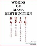 Words of Mass Destruction : Bigotry. Hatr, Frankel, Edina, 1595265813