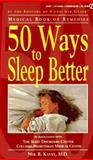 50 Ways to Sleep Better, Consumer Guide Editors, 0451185811