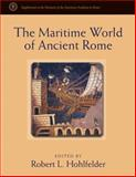 The Maritime World of Ancient Rome, , 0472115812