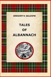 Tales of Albannach, Gregory Gillespie, 1497555817