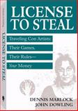 License to Steal, Dennis Marlock and John Dowling, 1581605811