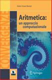 Aritmetica : Un Approccio Computazionale, Barozzi, G. Cesare and Barozzi, Giulio Cesare, 8847005817