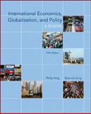 International Economics, Globalization, and Policy, King, Philip and King, Sharmila, 0073375810