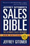 The Sales Bible : The Ultimate Sales Resource, Gitomer, Jeffrey, 1118985818