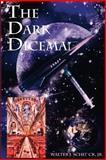 The Dark Diceman, Walter Schenck, 1499385811