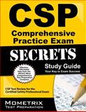 CSP Comprehensive Practice Exam Secrets Study Guide : CSP Test Review for the Certified Safety Professional Exam, CSP Exam Secrets Test Prep Team, 1609715810
