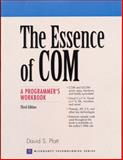 The Essence of COM : A Programmer's Workbook, Platt, David S., 0130165816