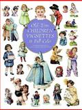 Old-Time Children Vignettes in Full Color, , 0486295818