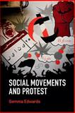 Social Movements and Protest, Edwards, Gemma, 0521145813