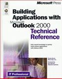 Building Applications with Microsoft Outlook 2000 : Technical Reference, Byrne, Randy, 0735605815