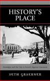 History's Place : Nostalgia and the City in French Algerian Literature, Graebner, Seth, 0739115812
