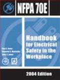 Handbook for Electrical Safety in the Workplace, Jones, Ray A., 0877655812