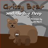 Grizzy Bear and the Big Sleep, Lynn West, 146264581X