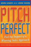 Pitch Perfect, John Moon and John Leach, 1841125814
