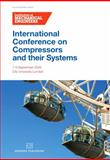 International Conference on Compressors and Their Systems : City University, London, UK: 7-9 September 2009, IMechE, 1843345811
