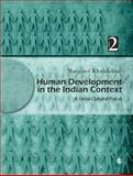 Human Development in the Indian Context, Volume II : A Socio-Cultural Focus, Khalakdina, Margaret, 8132105818